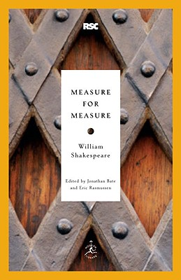 Measure for Measure By Shakespeare, William/ Bate, Jonathan (EDT)/ Rasmussen, Eric (EDT)/ Bate, Jonathan (INT)