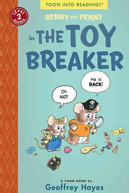 Benny and Penny in the Toy Breaker By Hayes, Geoffrey/ Hayes, Geoffrey (ILT)